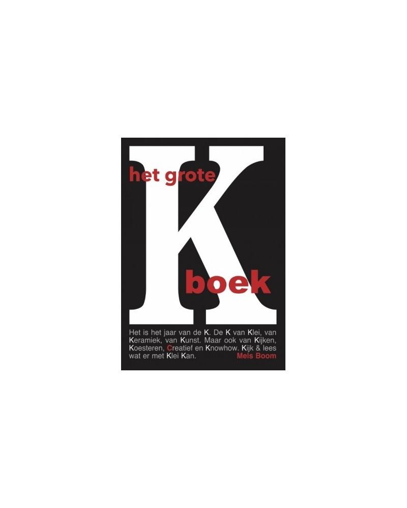 het grote K boek 1, Mels Boom