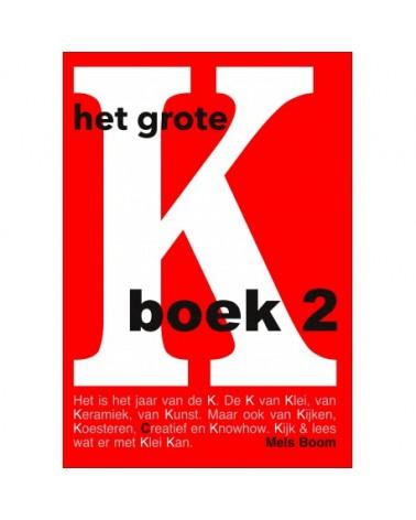 Het grote K boek 2 Mels Boom