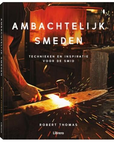 Ambachtelijk Smeden, Robert Thomas