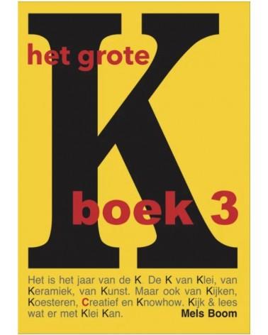 Het grote K boek 3, Mels, Blom
