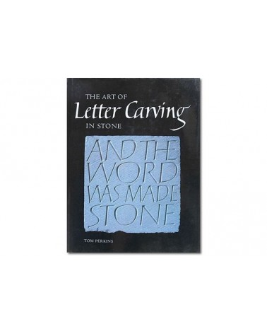 The art of Letter Carving in stone Tom Perkins